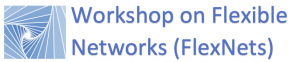 Workshop on Flexible Networks (FlexNets)
